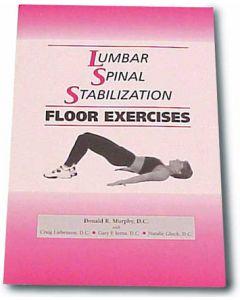 Lumbar Spinal Stabilization Floor Exercises